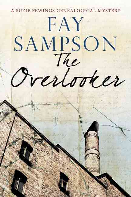 The Overlooker By Sampson, Fay