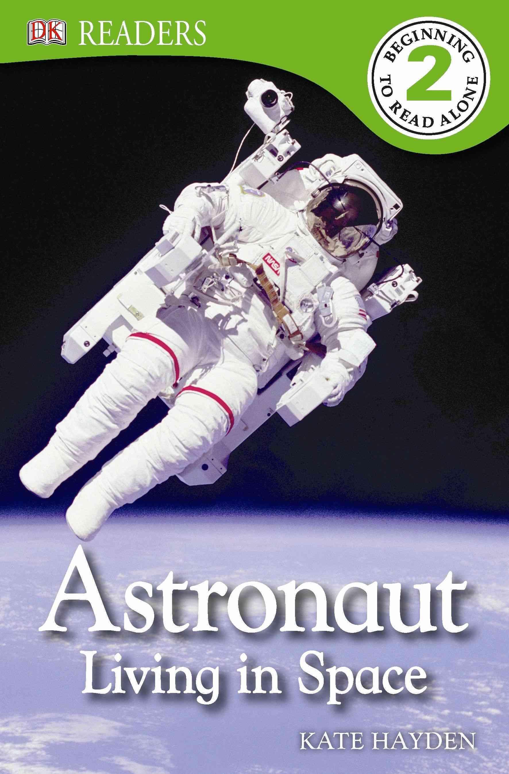 Astronaut Living in Space By Lock, Deborah